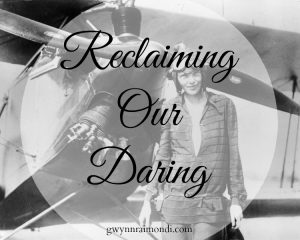 reclaiming-our-daring